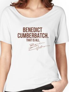 Benedict Cumberbatch Appreciation WITH AUTOGRAPH Women's Relaxed Fit T-Shirt