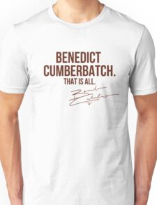 Benedict Cumberbatch Appreciation WITH AUTOGRAPH Unisex T-Shirt