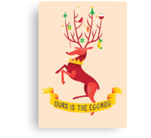 Ours is the eggnog Canvas Print