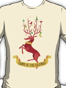 Ours is the eggnog T-Shirt