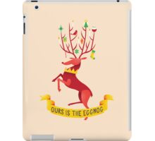 Ours is the eggnog iPad Case/Skin