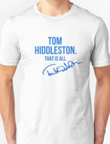 Tom Hiddleston Appreciation WITH AUTOGRAPH Unisex T-Shirt