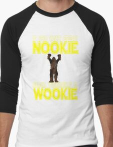 Nookie Wookie Men's Baseball ¾ T-Shirt