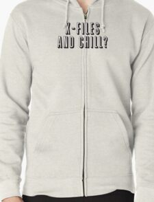 X-Files and Chill Zipped Hoodie