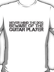Beware of the Guitar Player T-Shirt
