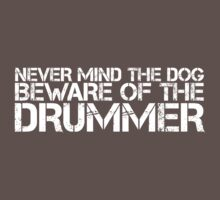 Beware of the Drummer by e2productions