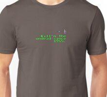 Kill'n the undead sine 1985 Unisex T-Shirt