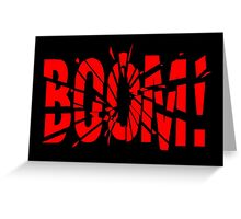 Cartoon BOOM by Chillee Wilson Greeting Card