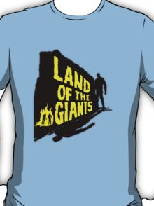 Land Of The Giants T-Shirt