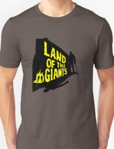 Land Of The Giants Unisex T-Shirt