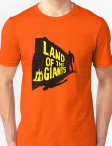 Land Of The Giants Unisex T-Shirt