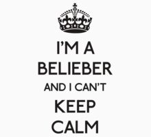 I'm a belieber and I can't keep calm (black) by OhMyDog