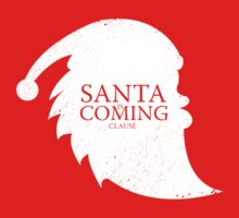 Santa Is Coming - Clause Kids Clothes