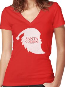Santa Is Coming - Clause Women's Fitted V-Neck T-Shirt