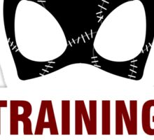 Training to be Catwoman Sticker