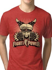 Fight the Power! Tri-blend T-Shirt