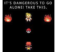 Dangerous to go Alone Photographic Print