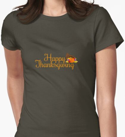 happy thanksgiving turkey day  Womens Fitted T-Shirt