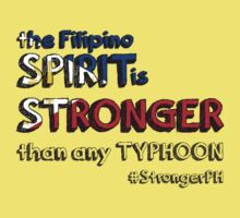the Filipino SPIRIT is STRONGER than any TYPHOON Kids Clothes