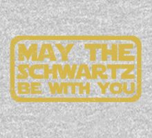 May The Schwartz Be With You Kids Clothes