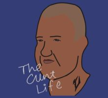 The Cunt Life by megasxlralpha