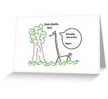 Actually, I am a Lion. Rawr. Greeting Card