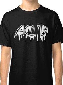 Acid | Stay Trippy [Wht] | FreshThreadShop.com Classic T-Shirt