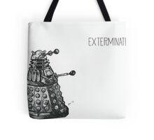 Exterminate Tote Bag