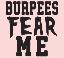 Burpees Fear Me Kids Tee