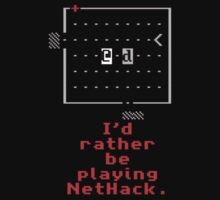 I'd rather be playing NetHack by bellingk