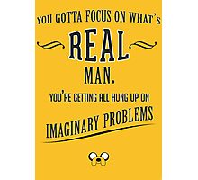 Jake The Dog Quote Photographic Print