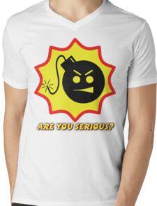 Are you Serious? Mens V-Neck T-Shirt
