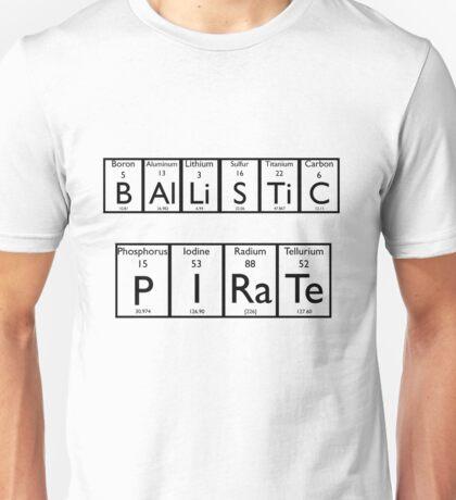 Ballistic Pirate Unisex T-Shirt