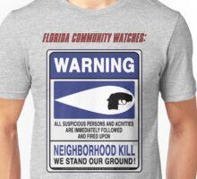 Neighborhood Kill Unisex T-Shirt