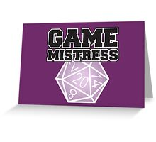 Game Mistress Greeting Card