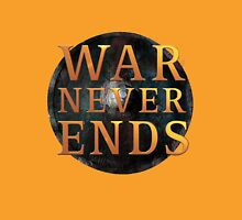 war never ends Unisex T-Shirt