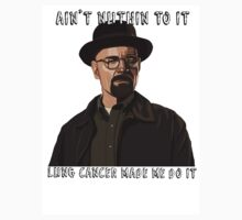 Breaking Bad aint nuthin ta fuk wit by versson