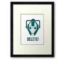 Cyberman 'Delete!' Framed Print