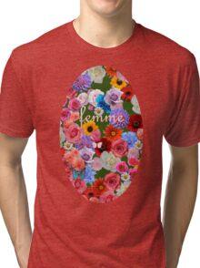 femme flowers Tri-blend T-Shirt