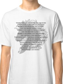 Where now are the horse and the rider Classic T-Shirt