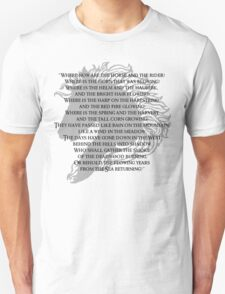 Where now are the horse and the rider T-Shirt