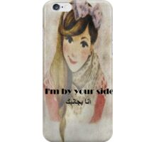 I'am with you iPhone Case/Skin
