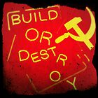 Build Or Destroy soviet by CUSP1
