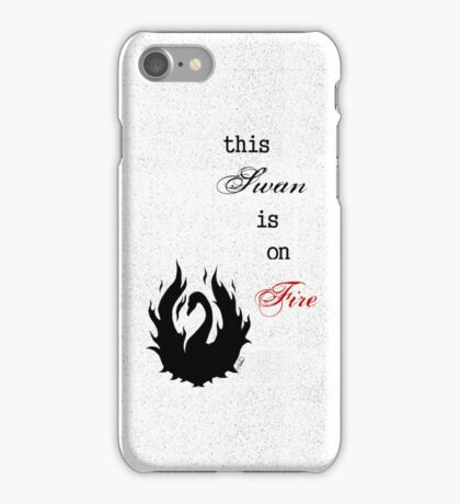 This SWAN is on FIRE iPhone Case/Skin
