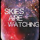 #skiesarewatching 2 by CUSP1