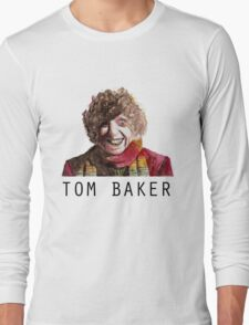 Tom Baker! Long Sleeve T-Shirt