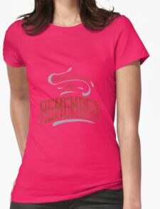 Run You Clever Boy And Remember  Womens Fitted T-Shirt