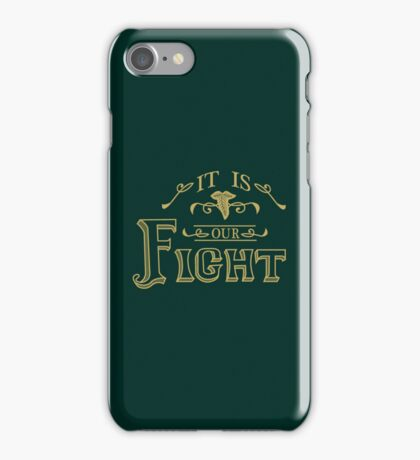 """It is our fight."" -Tauriel iPhone Case/Skin"