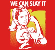 we can slay it by LordOfTheShirt