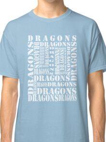 """""""Dragons Dragons"""" T-Shirt Classic T-Shirt"""